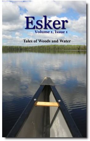 Esker: Tales of Woods and Water